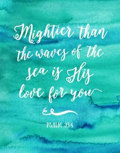 Mightier than the waves of the sea – Psalm I used this verses one time when telling the story of Jonah from the bible Bible Verses Quotes, Bible Scriptures, Cool Words, Wise Words, Bibel Journal, Favorite Bible Verses, Word Of God, Christian Quotes, 2 Corinthians
