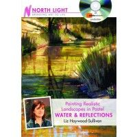 Video Download: Paint Realistic Landscapes in Pastel: Water  Reflections | Liz Haywood Sullivan | NorthLightShop.com