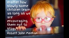 A Teacher's Treasures -15 minutes of the best education quotes of Robert John Meehan