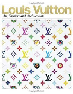Louis Vuitton: Art, Fashion and Architecture by Jill Gasparina http://www.amazon.com/dp/0847833380/ref=cm_sw_r_pi_dp_TJtZtb0W2TX3YQCJ