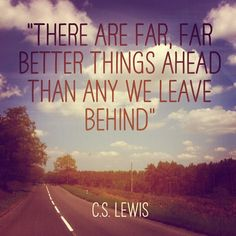 There are far, far better things ahead than any we leave behind #Quote from #CSLewis and photo by @Sarah Chintomby Chintomby Chintomby Robertson #idoidream #recovery #eatingdisorders #positive #believe #live #anorexia #faith #trust #EDRecovery #mentalhealth #wisdom #thinking #thoughts #staffordshire #cannockchase #forest #road #sun #clouds #sky #words #wise #thoughts