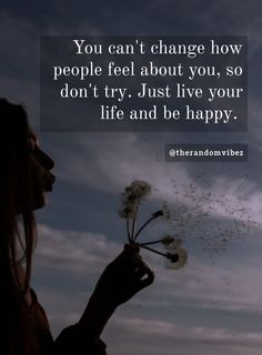 You can't change how people feel about you, so don't try. Just live your life and be happy. #Liveyourlifequotes #Inspirationallifequotes #Lifequotes #Happylifequotes #Keepsmilingquotes #Stayhappyquotes #Carefreequotes #Imhappyquotes #Freedomquotes #Positivelifequotes #Thatsthespiritquotes #Relatablequotes #Jayshettyquotes #Deepquotes #Emotionalquotes #Goodquotes #Inspiringquote #Inspirationalquotes #Dailyquotes #Everydayquotes #Instaquotes #Instastories #Quoteoftheday #Quotes #therandomvibez Stay Happy Quotes, Keep Smiling Quotes, Positive Quotes For Life, Quotes To Live By, Girl Quotes, True Quotes, Motivational Quotes, Freedom Quotes, Reality Quotes