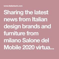 Sharing the latest news from Italian design brands and furniture from milano Salone del Mobile 2020 virtually with DDN Italian Style Kitchens, Italian Style Home, Italian Interior Design, Interior Styling, Color Trends, Design Trends, Italian Furniture Brands, Italian Bathroom, Italy Magazine