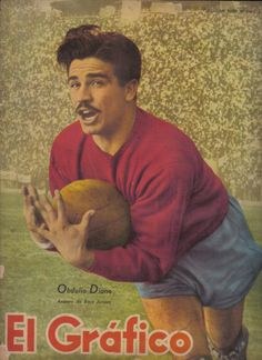 """Obdulio Diano, arquero de C.A. Boca Juniors en la portada de la Revista """"El Gráfico"""" del 19 de Octubre de 1947."""