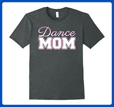 Mens Dance Mom, Dance and Ballet lover T-Shirt  Large Dark Heather - Relatives and family shirts (*Amazon Partner-Link)