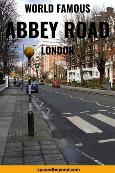 Abbey Road London the most famous crosswalk in the world Backpacking Europe, Europe Travel Guide, Travel Guides, Travel Destinations, Edinburgh Travel, Scotland Travel, Ireland Travel, London England Travel, London Travel