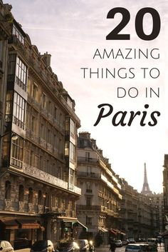 20 amazing things to do in Paris. Plan the perfect trip to the capital of France…