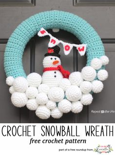 Crochet this easy snowman snowball holiday wreath from Repeat Crafter Me, a free crochet pattern in my festive crochet christmas wreaths roundup!