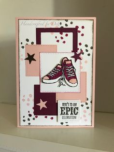 Great card for a teenager. Epic Celebrations stamp set, from Stampin Up. Made by Bernadette, handcrafted by Dette.