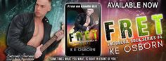 Ogitchida Kwe's Book Blog : Release Blitz: Fret by KE Osborn #Giveaway!