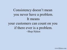Customers Like It When You Are Always There For Them Fix Their Problems If Continue And Consistently Show That Attitude