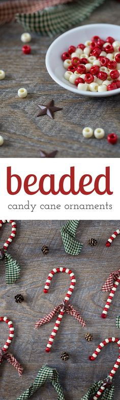 Beaded Candy Cane Ornaments are a childhood classic! Learn how to give them a primitive look, making them gift-ready and perfect for your Christmas tree. via @HTTP://www.pinterest.com/fireflymudpie/