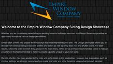 Use our siding design center today! Test out designs, colors and more. Visit or call Empire Window Company now. Window Company, Siding Options, Siding Colors, Vinyl Siding, Showcase Design, Window Design, Empire, Windows, House Styles