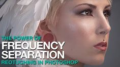 Photoshop Tutorial: How to Retouch Skin Flawlessly with Frequency Separation - YouTube
