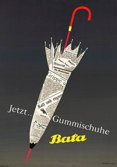 Title: Bata Designer (if known): Herbert Leupin Date it was created (if known): 1950 Medium: Lithograph Category: Swiss Object Poster Something interesting about the piece: the different objects and materials making up the umbrella Vintage Advertisements, Vintage Ads, Vintage Posters, Web Design Awards, Retro Pop, List Of Artists, Poster Ads, Vintage Branding, Typography Prints