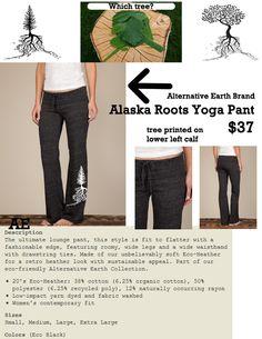 Alaska Roots Yoga Pant <3