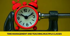If It's Tuesday, It's ESL 215: Time Management and Teaching Multiple Classes