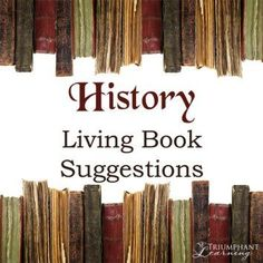Living books are an excellent way to learn history. You can learn about the time period, customs, and beliefs by following the story of one individual. Here are some of our favorite living history books.
