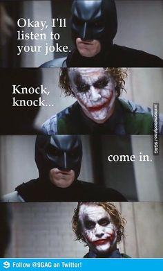 Batman doesn't do knock knock jokes.