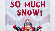 SO MUCH SNOW! By Robert Munsch Read Aloud by Books Read Aloud For Children Storyline Online, Author Studies, Christmas Books, School Holidays, Working With Children, Read Aloud, The Creator, Classroom, Snow