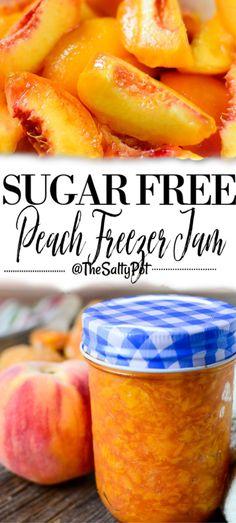 Peach Freezer Jam, Freezer Jam Recipes, Jelly Recipes, Canning Recipes, Sugar Free Jam, Sugar Free Recipes, Sugar Free Desserts, Peach Butter, No Sugar Peach Jam Recipe
