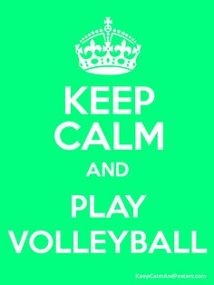 Keep Calm and PLAY VOLLEYBALL Poster