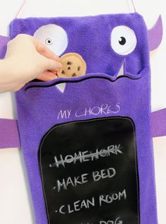feed your monster a cookie every time you finish a chore, when the cookies are gone, you're done!