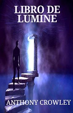 Libro de Lumine by Anthony Crowley out now!! #books #readers #poetry #spiritual  https://www.amazon.com/dp/1523754753/ref=cm_sw_r_pi_dp_x_IxECybJC9D0PG