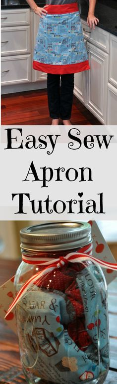 Easy Sew Apron Tutorial.  Gift it in a Mason jar!  Great holiday gift idea!