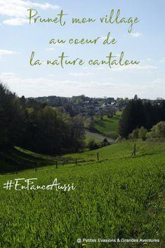 Prunet, mon village au coeur de la nature cantalou #EnFranceAussi