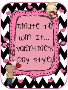 Minute to win it classroom Valentine's Day fun filled activities.
