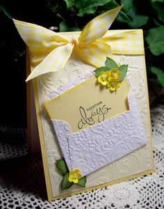 Gorgeous Embossed Card...with envelope with sentiment on front of card.