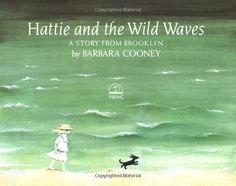 Hattie and the Wild Waves: Barbara Cooney: 9780670830565: Amazon.com: Books