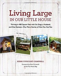 Living Large in Our Little House Pdf Book Free Download Year: 2016|File Size: 30 MB | EPUB +PDF| Pages: 95 | Category: Hobby                                                                             Report This Content Living large in our little house subtitle thriving in 480 square feet with six dogs, a husband, and one remote–plus more stories of how you can too is a beautiful self-help, home improvement  business related pdf book authorized by Kerri Fivecoat-Campbell. Large decorated…