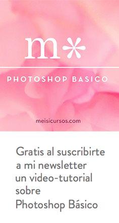 Al suscribirte a mi newsletter, gratis un video tutorial de 27 minutos sobre Photoshop Básico http://meisi.es/blog-2/ #videotutorial #diseño #diseñografico #photoshop