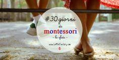#30giornidimontessori #30daystomontessori la sfida the challange. Giorno 5: rallenta!
