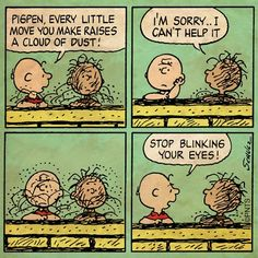 Charlie Brown and Pig Pen Charlie Brown Comics, Charlie Brown And Snoopy, Peanuts Cartoon, Peanuts Snoopy, Peanuts Comics, Snoopy Cartoon, Snoopy Love, Snoopy And Woodstock, Snoopy Comics