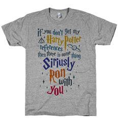 """If You Dont Get My Harry Potter References"" Dad's version of a Harry Potter shirt."