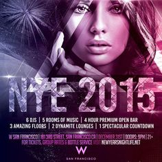 W HOTEL SF NEW YEARS - W Hotel SF NYE 2015 on Wednesday, 31st December 2014, New Years Eve 2014-2015 at W San Francisco Hotel, 181 3rd St, San Francisco, CA, 91403 - at 9:30 PM.