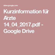 Kurzinformation für Ärzte 14_04_2017.pdf - Google Drive