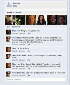 The Avengers doing Facebook, this is exactly what it would be like! Lol