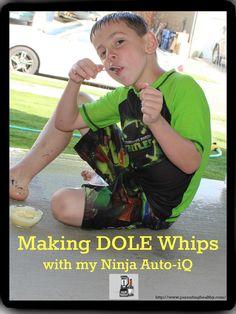 Parenting Healthy: Making DOLE Whips with my Nutri Ninja® - Ninja Blender DUO with Auto-iQ @NutriNinja