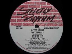 "Track: After Hours - Waterfalls (Daybreak Mix) Label: Strictly Rhythm Format: Vinyl, 12"", 33 ⅓ RPM Country: US Released: 18 Mar 1991 Style: Deep House Engine..."
