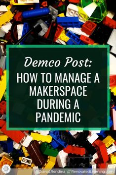Demco Post: How to Manage Your Makerspace During a Pandemic   Renovated Learning I School, Middle School, Media Specialist, Interactive Activities, Project Based Learning, Be Kind To Yourself, Make It Work, Media Center, Communication Skills