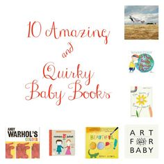 10 Amazing & Quirky Baby Books | Hip Baby