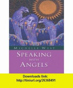 Speaking with Angels (9781410402202) Michelle West , ISBN-10: 1410402207  , ISBN-13: 978-1410402202 ,  , tutorials , pdf , ebook , torrent , downloads , rapidshare , filesonic , hotfile , megaupload , fileserve