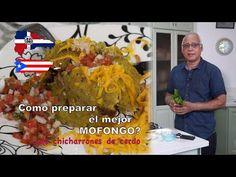 Cómo preparar el mejor mofongo dominicano? Esta es la mejor receta para degustar un plato típico RD - YouTube Chicharrones, Youtube, Gastronomia, Best Recipes, Tasty, Dishes, Youtubers, Youtube Movies