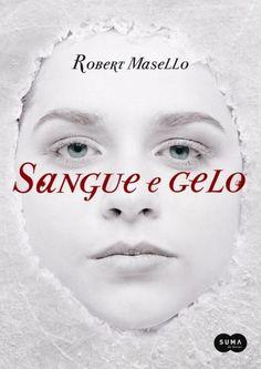 Download Sangue e Gelo - Robert Masello em ePUB mobi e pdf