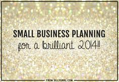 Small business planning for a brilliant 2014 #business #smallbusiness #newyear