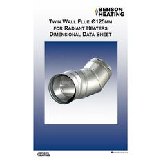 Benson Heating Stainless Steel Twin Wall Flue - To Suit Radiant (Vision) Range Of Heaters Radiant Heaters, Data Sheets, Twins, Stainless Steel, Wall, Walls, Gemini, Twin